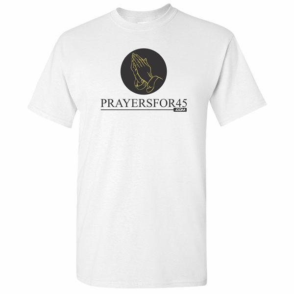 prayers-for-45-t-shirt